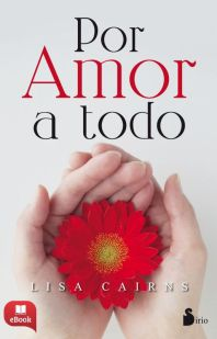 POR AMOR A TODO -EBOOK-
