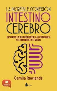 INCREIBLE CONEXION INTESTINO CEREBRO, LA - EBOOK -