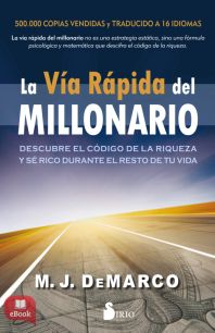 VIA RAPIDA DEL MILLONARIO, LA - EBOOK -