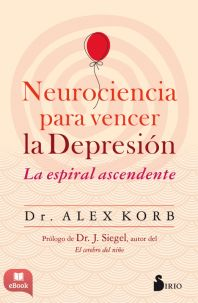 NEUROCIENCIA PARA VENCER LA DEPRESION - EBOOK -